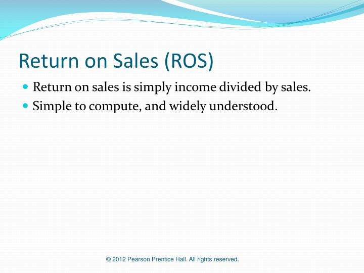 Return on Sales (ROS)