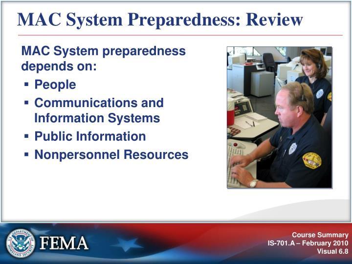 MAC System Preparedness: Review