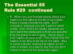 the essential 55 rule 29 continued