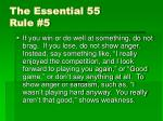 the essential 55 rule 5