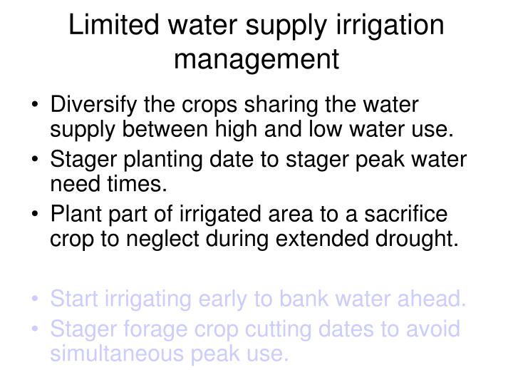 Limited water supply irrigation management