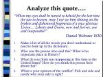 analyze this quote