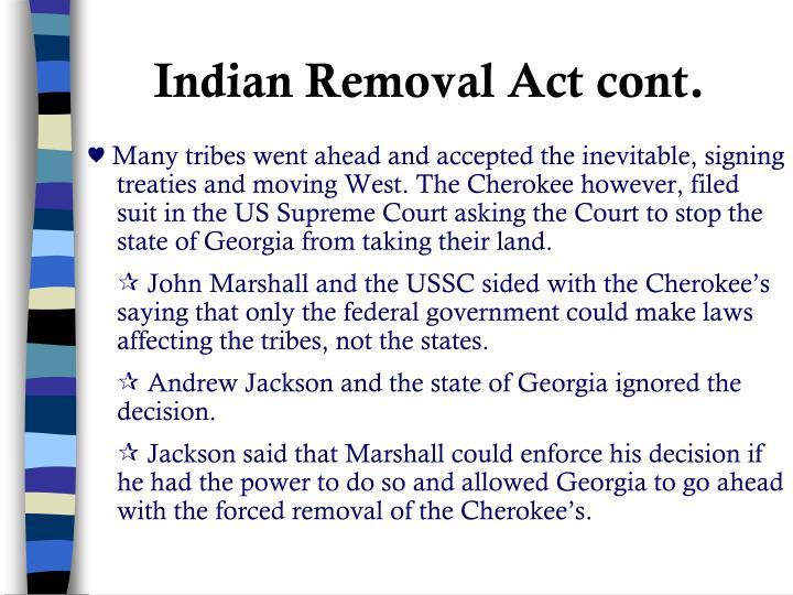 Indian Removal Act cont.