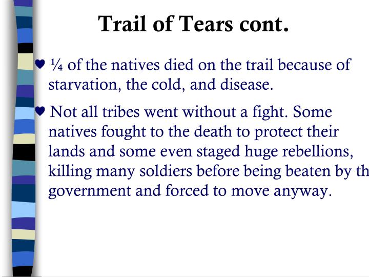 Trail of Tears cont.