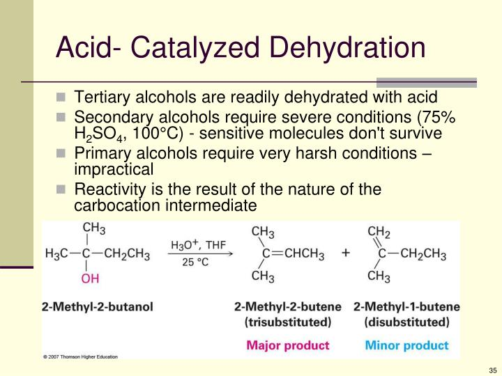 Acid- Catalyzed Dehydration