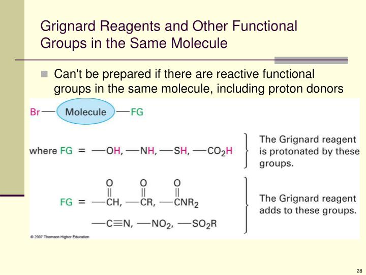 Grignard Reagents and Other Functional Groups in the Same Molecule