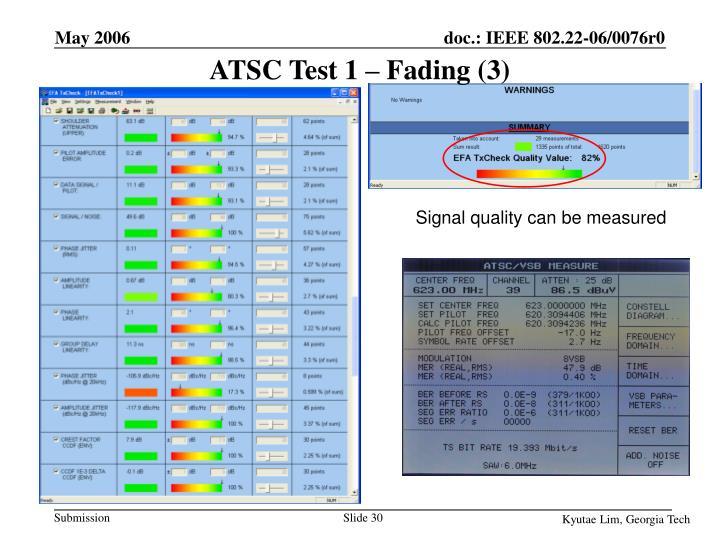 ATSC Test 1 – Fading (3)