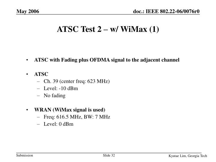 ATSC Test 2 – w/ WiMax (1)