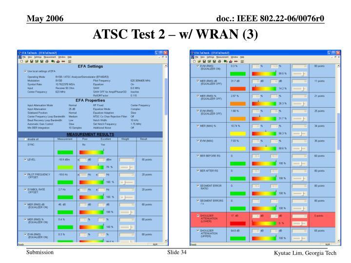 ATSC Test 2 – w/ WRAN (3)