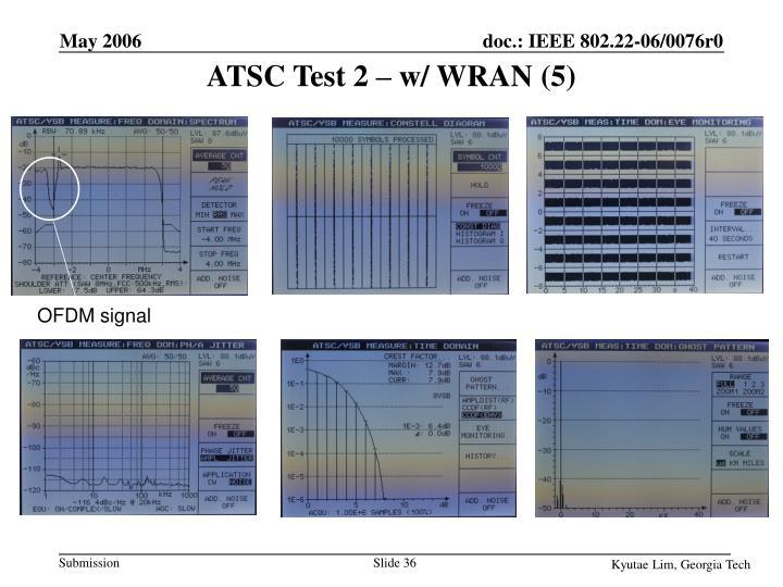 ATSC Test 2 – w/ WRAN (5)