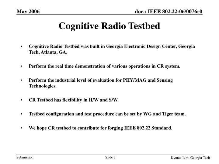 Cognitive radio testbed