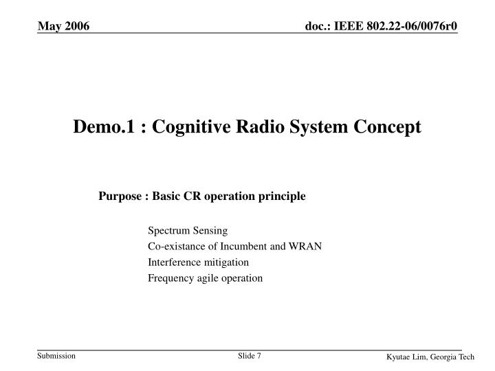 Demo.1 : Cognitive Radio System Concept