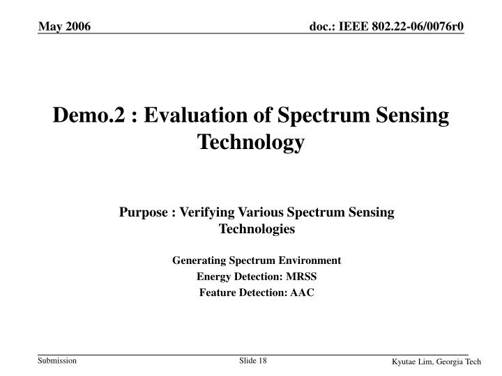 Demo.2 : Evaluation of Spectrum Sensing Technology