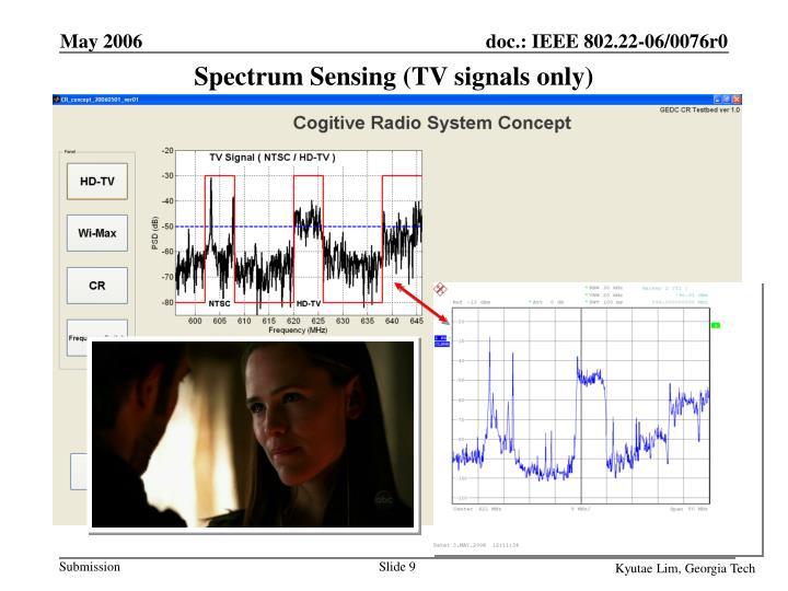 Spectrum Sensing (TV signals only)