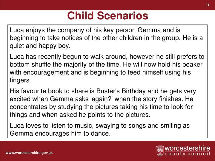 Child Scenarios