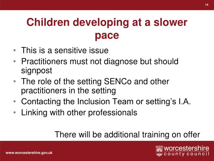 Children developing at a slower pace