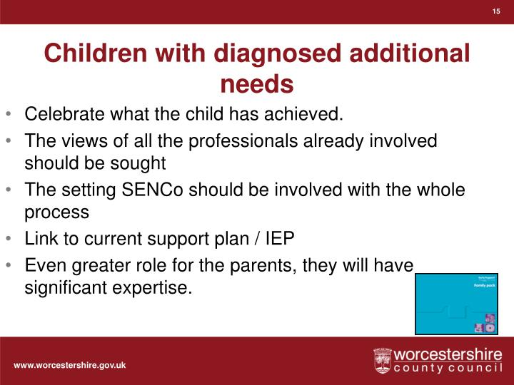 Children with diagnosed additional needs