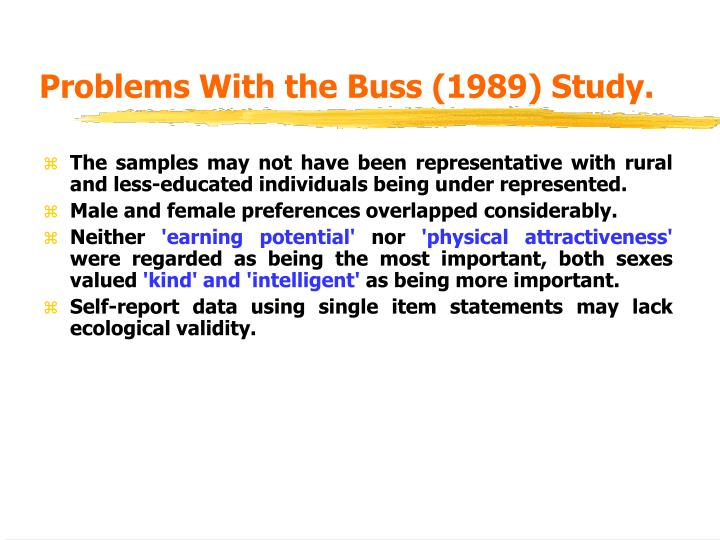 Problems With the Buss (1989) Study.