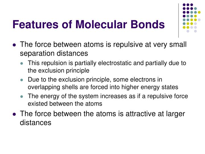 Features of molecular bonds