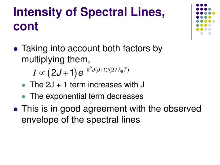 Intensity of Spectral Lines, cont