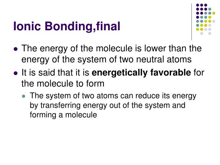 Ionic Bonding,final