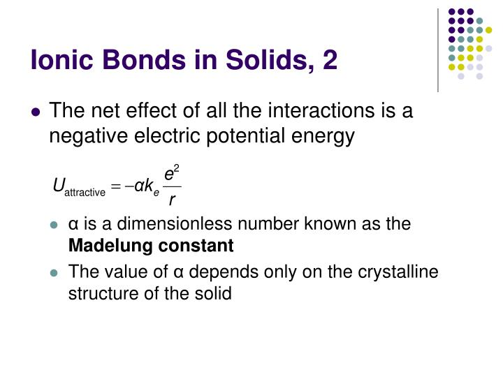 Ionic Bonds in Solids, 2