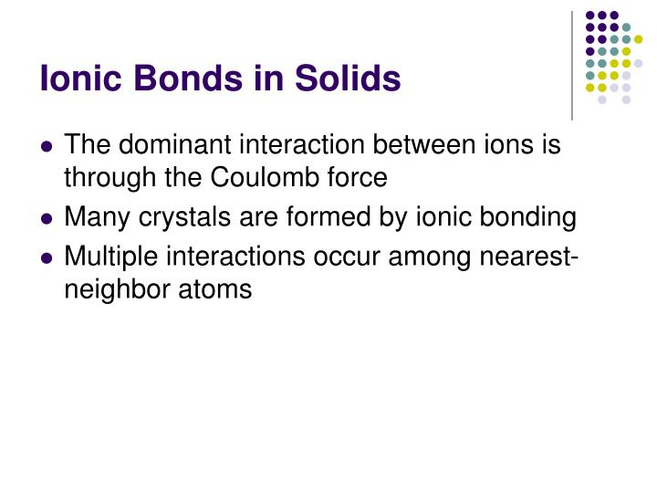 Ionic Bonds in Solids