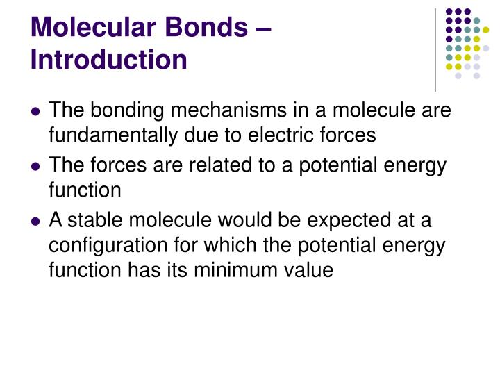 Molecular Bonds – Introduction