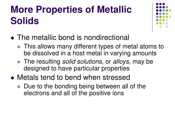 More Properties of Metallic Solids