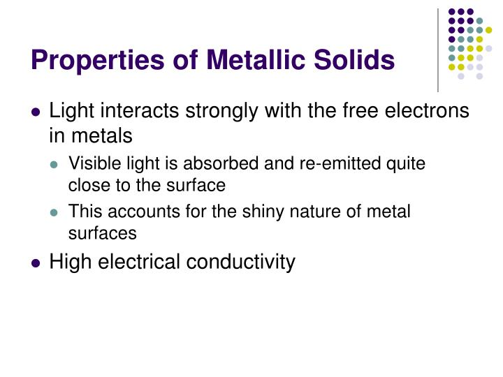 Properties of Metallic Solids