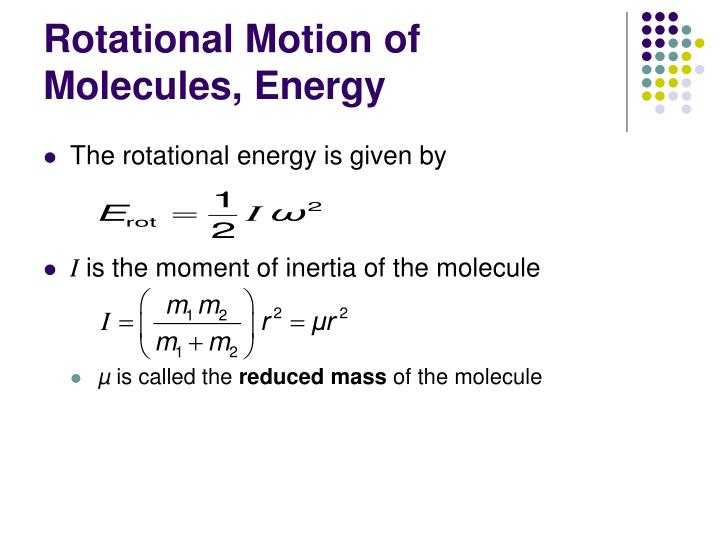 Rotational Motion of Molecules, Energy