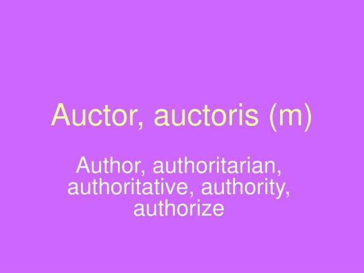 Auctor, auctoris (m)