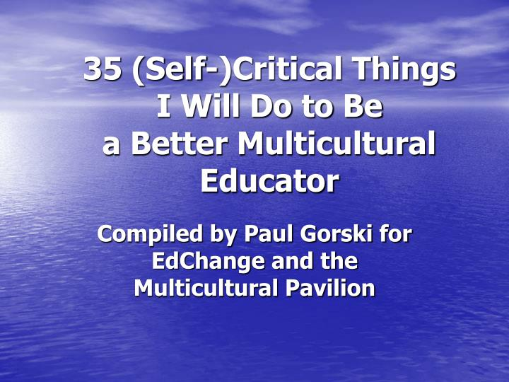 35 self critical things i will do to be a better multicultural educator