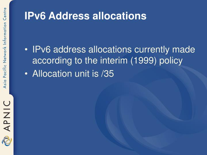 IPv6 Address allocations