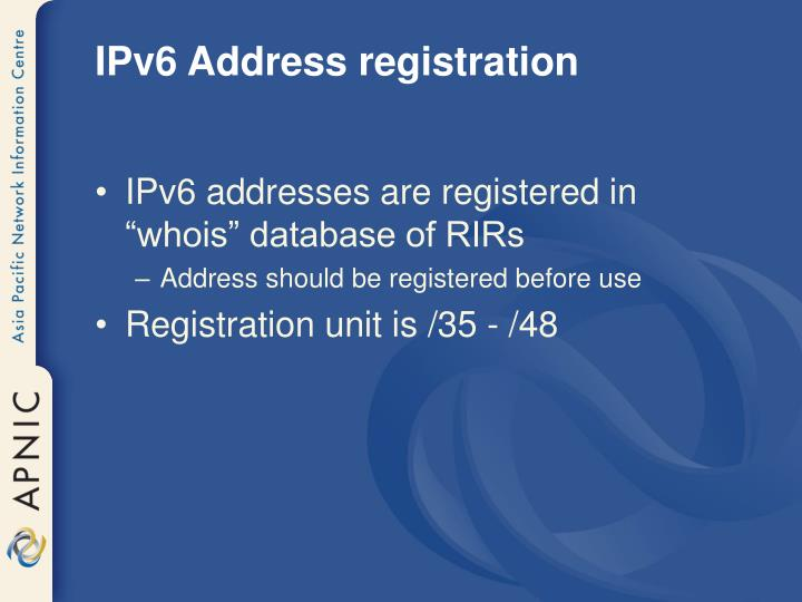 IPv6 Address registration