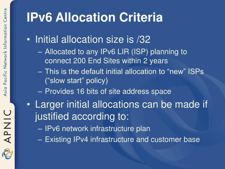 IPv6 Allocation Criteria