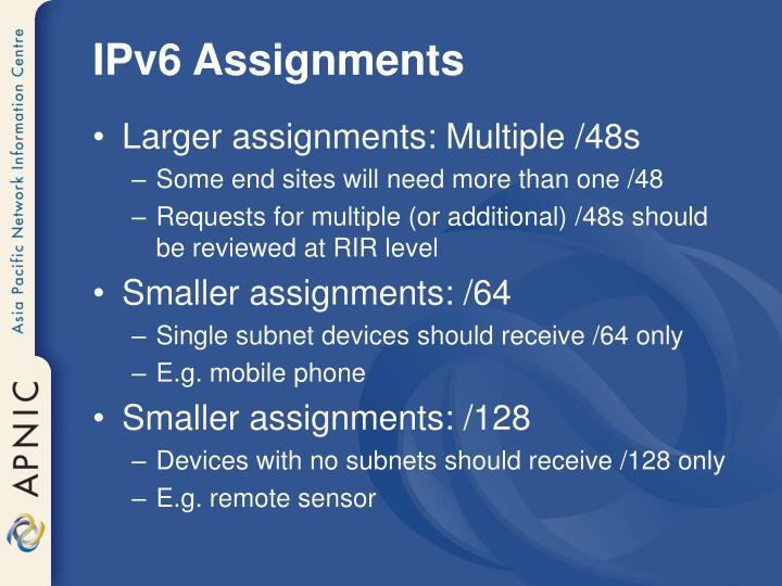 IPv6 Assignments