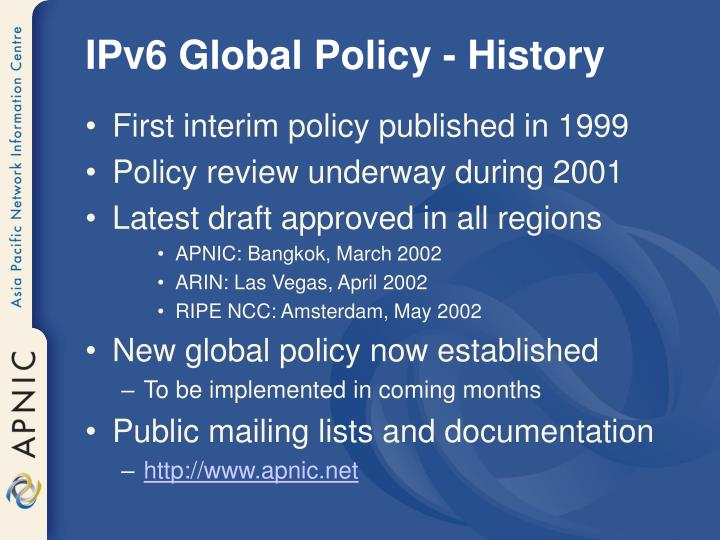 IPv6 Global Policy - History
