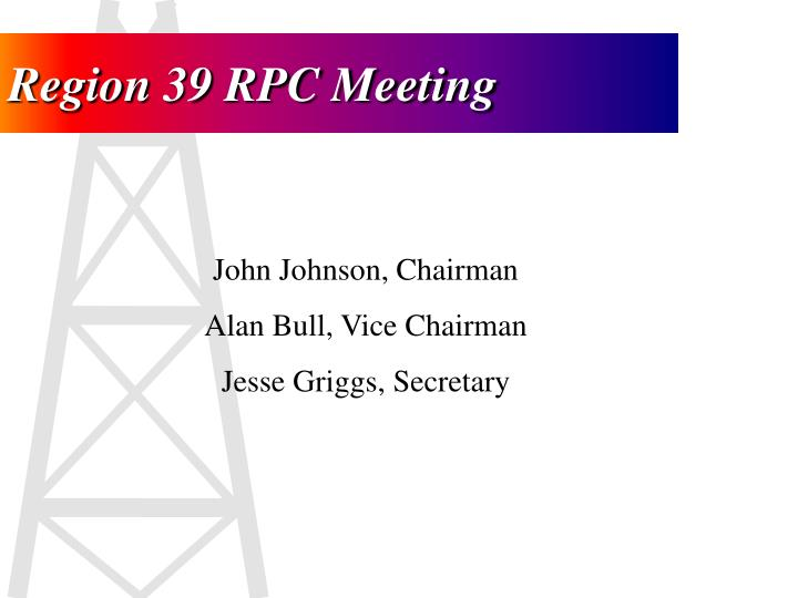 Region 39 RPC Meeting