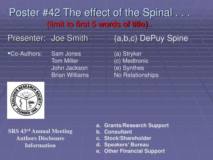 Poster 42 the effect of the spinal limit to first 5 words of title