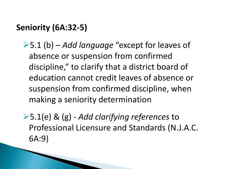 Seniority (6A:32-5)