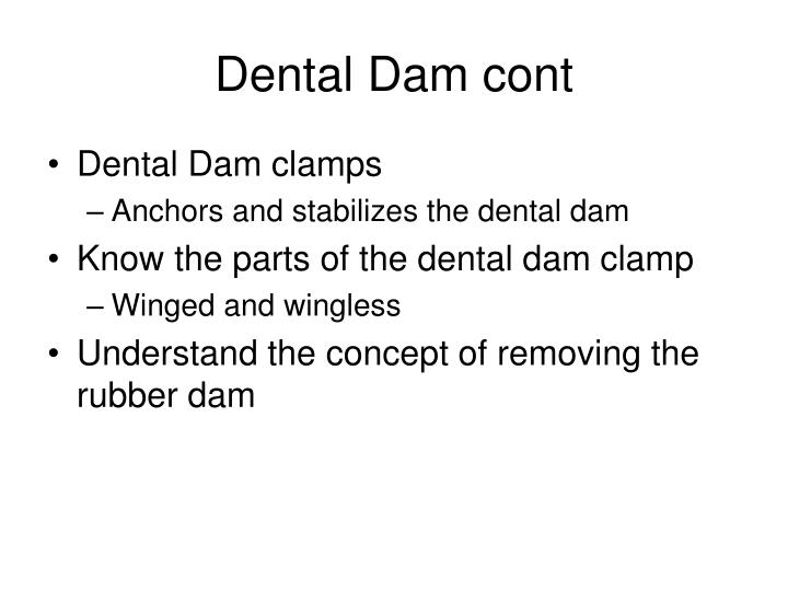 Dental Dam cont