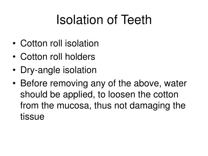 Isolation of Teeth