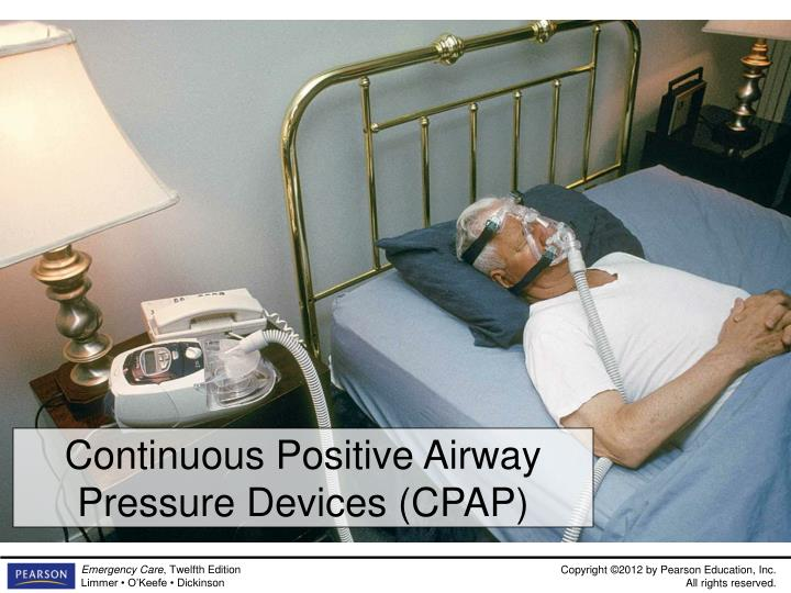 Continuous Positive Airway Pressure Devices (CPAP)