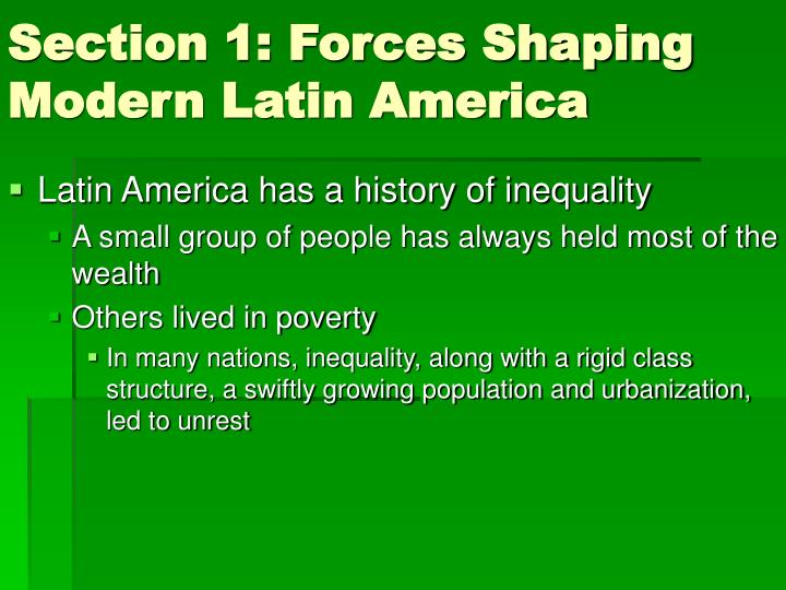 Section 1 forces shaping modern latin america1