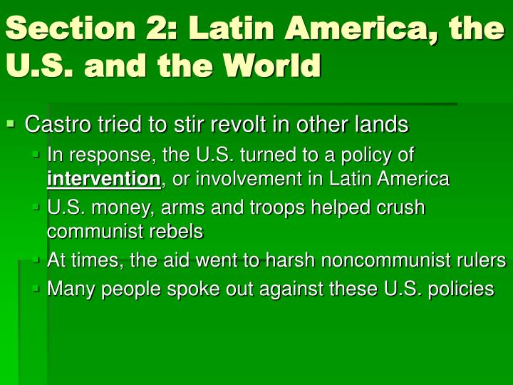 Section 2: Latin America, the U.S. and the World