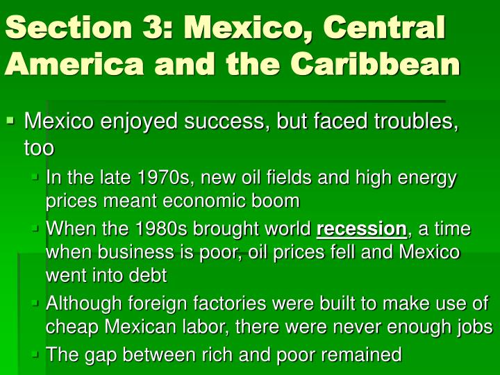 Section 3: Mexico, Central America and the Caribbean