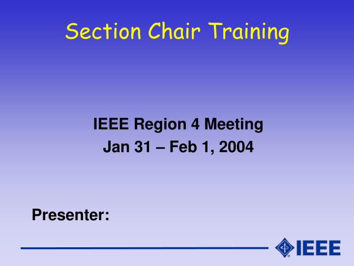 Section chair training