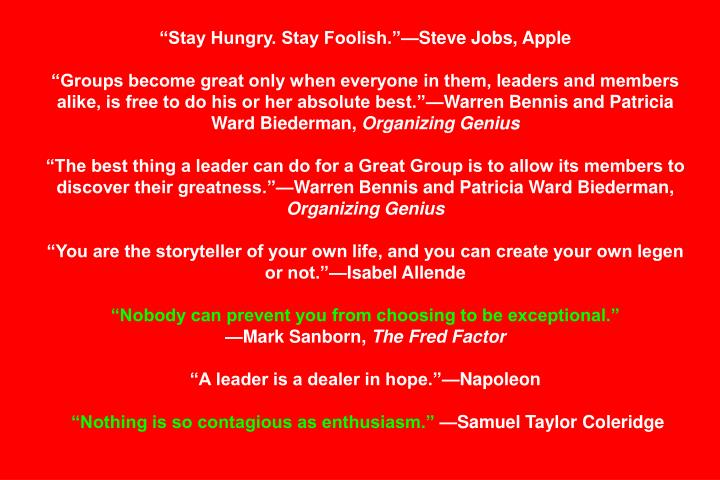 """Stay Hungry. Stay Foolish.""—Steve Jobs, Apple"
