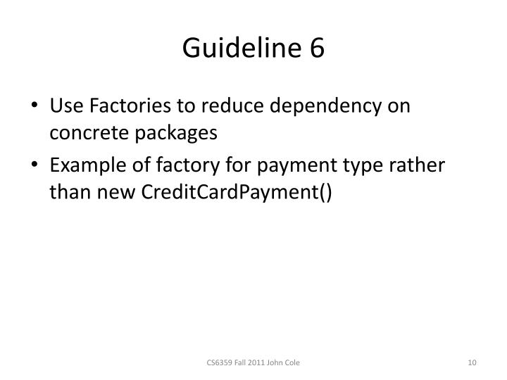 Guideline 6